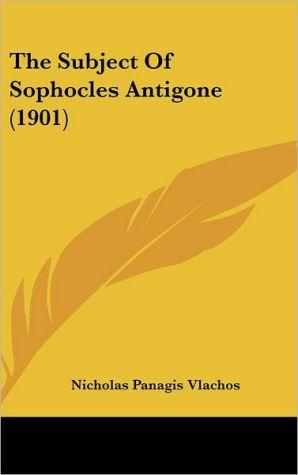 The Subject Of Sophocles Antigone (1901) - Nicholas Panagis Vlachos