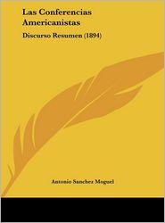 Las Conferencias Americanistas: Discurso Resumen (1894)