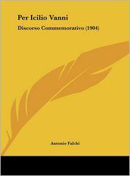 Per Icilio Vanni: Discorso Commemorativo (1904)