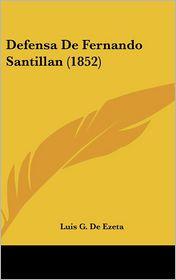 Defensa De Fernando Santillan (1852) - Luis G. De Ezeta
