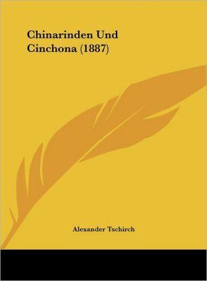 Chinarinden Und Cinchona (1887) - Alexander Tschirch