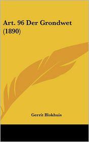 Art. 96 Der Grondwet (1890) - Gerrit Blokhuis