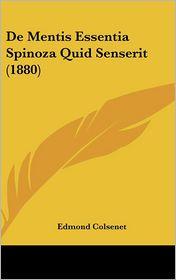 de Mentis Essentia Spinoza Quid Senserit (1880)