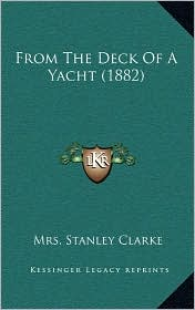 From The Deck Of A Yacht (1882) - Mrs. Stanley Clarke