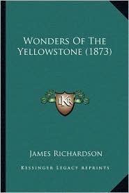 Wonders of the Yellowstone (1873)