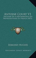 Antoine Court V1 - Edmond Hugues