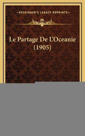 Le Partage de L'Oceanie (1905)