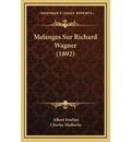 Melanges Sur Richard Wagner (1892) - Albert Soubies