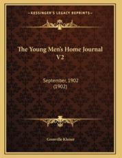 The Young Men's Home Journal V2 - Grenville Kleiser