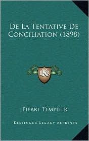 de La Tentative de Conciliation (1898) - Pierre Templier