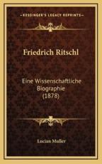Friedrich Ritschl - Lucian Muller