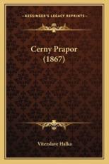 Cerny Prapor (1867) - Vitezslave Halka