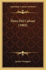 Flors del Calvari (1902) - Jacinto Verdaguer