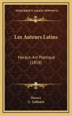 Les Auteurs Latins - Horace, E Taillefert (translator)