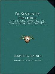 De Sententia Praetoris - Eduardus Platner