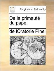 De La Primaut Du Pape.