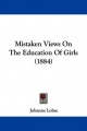 Mistaken Views on the Education of Girls (1884)