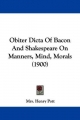 Obiter Dicta of Bacon and Shakespeare on Manners, Mind, Morals (1900) - Mrs Henry Pott