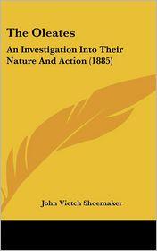 The Oleates - John Vietch Shoemaker