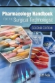 Pharmacology Handbook for the Surgical Technologist - Jeff Feix