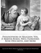 Philosophers of Religion, Vol. 3: Martin Buber, Pavel Florensky, Ren Descartes, and More