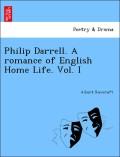 Rowcroft, Albert: Philip Darrell. A romance of English Home Life. Vol. I