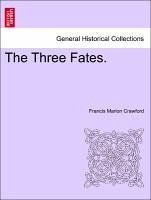 The Three Fates. Vol. II - Crawford, Francis Marion