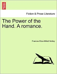 The Power Of The Hand. A Romance.