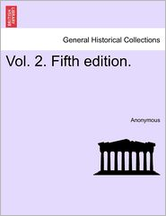 Vol. 2. Fifth Edition. - Anonymous