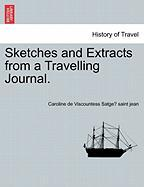Sketches and Extracts from a Travelling Journal.