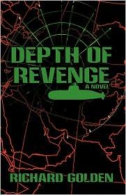 Depth Of Revenge - Richard Golden