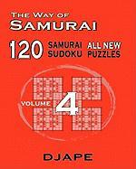 The Way of Samurai 120 Samurai All New Sudoku Puzzles