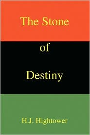The Stone Of Destiny - H.J. Hightower