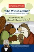 Who Wins Conflict? The Creative Alternative To Fight or Flight