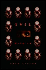 Evil With In - Chad Taylor