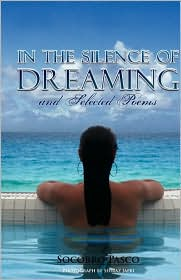 In The Silence Of Dreaming And Selected Poems - Socorro Pasco