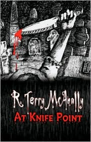 At Knife Point - R. Terry Mcanally
