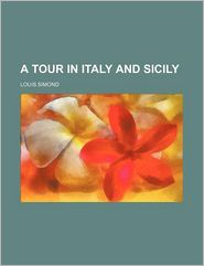 A Tour in Italy and Sicily