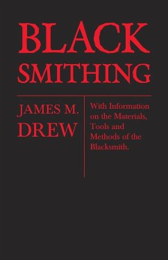 Blacksmithing - James M. Drew