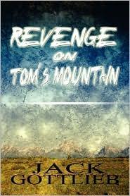 Revenge on Tom's Mountain