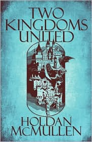 Two Kingdoms United - Holdan Mcmullen