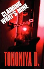 Claiming What's Mine - Tononiya D.