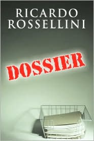 Dossier - Ricardo Rossellini