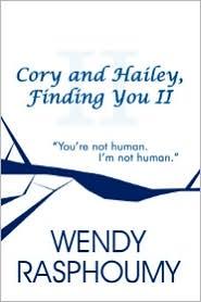 Cory And Hailey, Finding You Ii - Wendy Rasphoumy