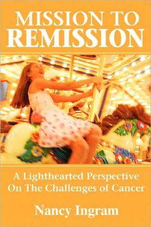 Mission To Remission - Nancy Ingram