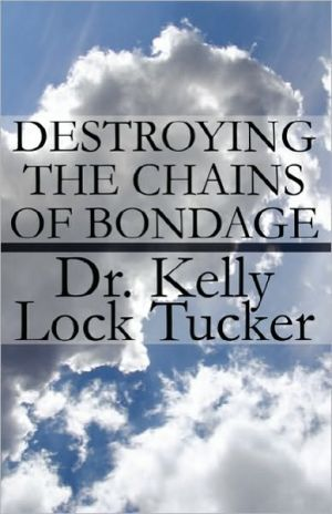 Destroying The Chains Of Bondage