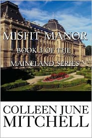 Misfit Manor - Colleen Mitchell