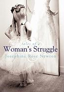 Tales of a Woman's Struggle