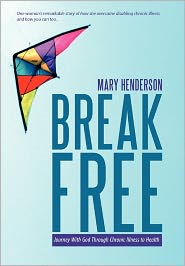 Break Free - Mary Henderson