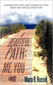 A Beautiful Path - Maria B. Russell